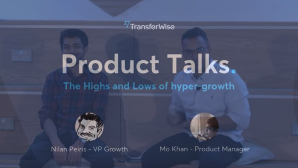 TransferWise Product Talks hyper growth